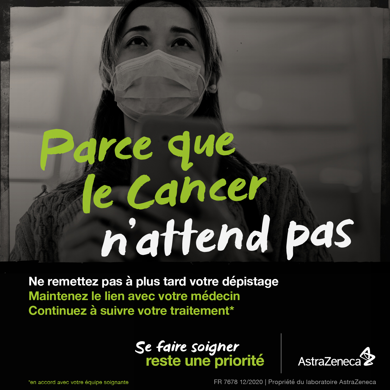 « Parce que le cancer n'attend pas »